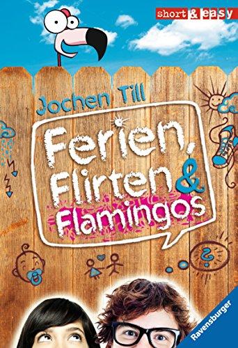 Ferien, Flirten & Flamingos (Short & Easy) Flirt Shorts