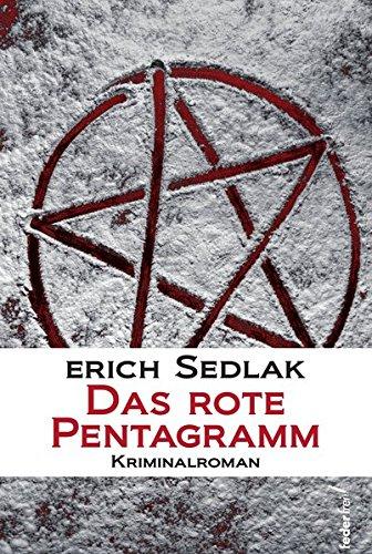 Sedlak, Erich: Das rote Pentagramm