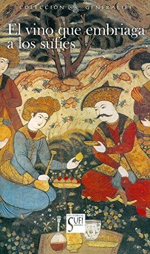El Vino Que Embriaga A Los Sufíes (GENERALIFE)