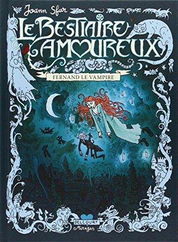 Le bestiaire amoureux, Tome 1 : Fernand le vampire