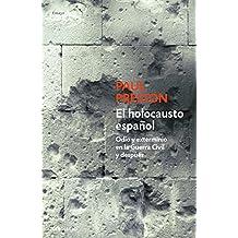El Holocausto español (ENSAYO-HISTORIA, Band 26202)