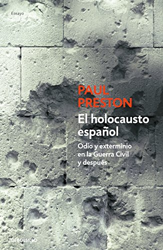 El Holocausto Espanol (Historia) por Paul Preston