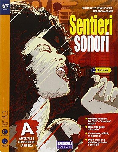 Sentieri sonori. Vol. A. Extrakit. Per la Scuola media. Con e-book. Con espansione online
