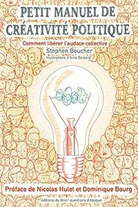 """Afficher """"Petit manuel de créativité politique"""""""