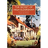 Secret of High Eldersham (British Library Crime Classics) (English Edition)
