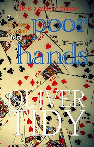 Poor Hands (a Booker & Cash Story Book 3) by [Tidy, Oliver]