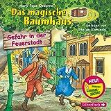 Gefahr in der Feuerstadt: 1 CD (Das magische Baumhaus, Band 21)