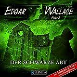 Der schwarze Abt (Edgar Wallace - neue Hörspielfassung 2)