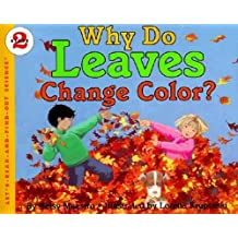 Why Do Leaves Change Color? (Let's-Read-and-Find-Out Science 2, Band 1)