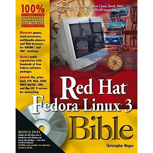 Red Hat Fedora Linux 3 Bible 1st edition by Negus, Christopher (2005) Paperback