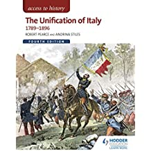 Access to History: The Unification of Italy 1789-1896 Fourth Edition (English Edition)
