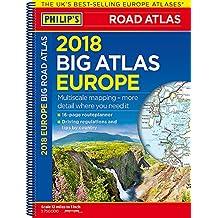Philip's 2018 Big Road Atlas Europe: (A3 Spiral binding) (Philips Road Atlas)