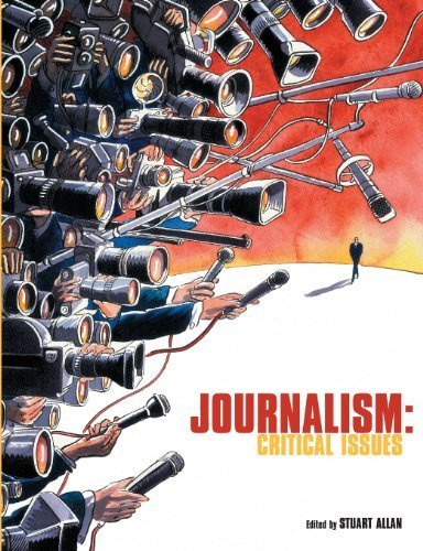 Journalism: Critical Issues by Allan, Stuart (2005) Paperback