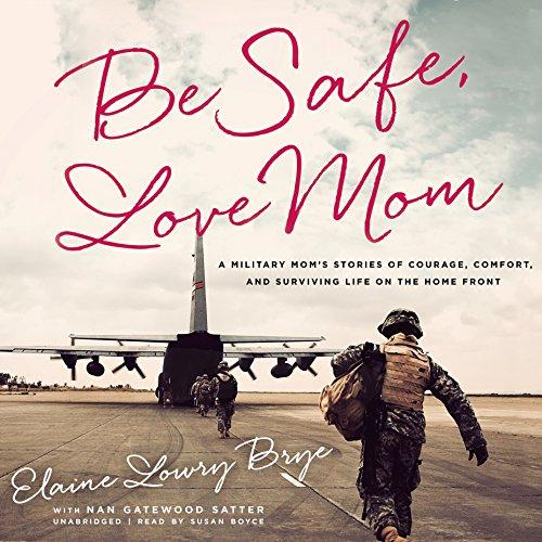 Be Safe, Love Mom  Audiolibri