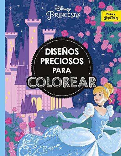 Princesas. Diseños preciosos para colorear (Disney. Princesas) por Disney