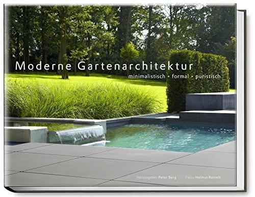 Garten Design (Moderne Gartenarchitektur - minimalistisch, formal, puristisch (Garten- und Ideenbücher BJVV))