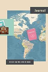 Reisen so wie ich es mag: kreatives Urlaubstagebuch, Auslandstagebuch mit Mini-Sprachführer in 4 Sprachen, Logbuch einer Reise, Tagebuch Ferien Urlaub ... Urlaubserinnerungen, Reisenotizen, Reisebuch Taschenbuch