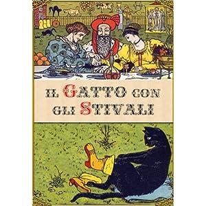 Il gatto con gli stivali (edizione illustrata)