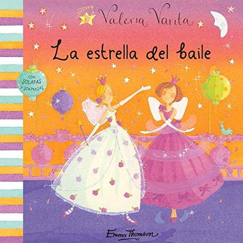 Valeria Varita. La Estrella Del Baile por Emma Thomson