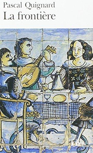 Frontiere (Folio) par Pascal Quignard