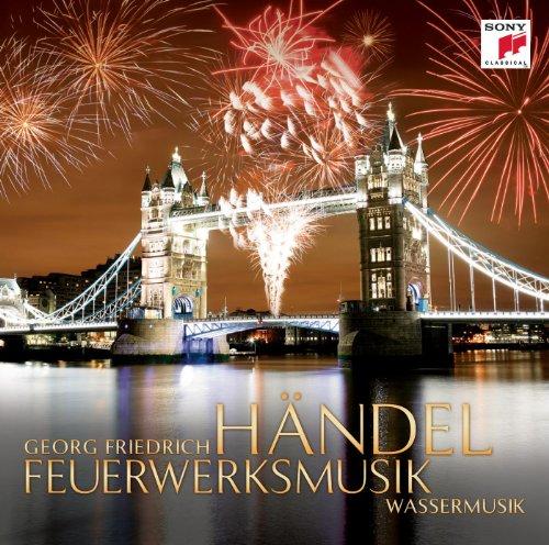 Händel: Feuerwerksmusik & Wass...