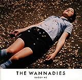 Songtexte von The Wannadies - Bagsy Me