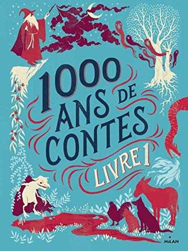 Mille ans de contes Livre 1