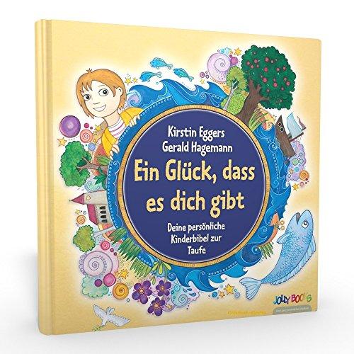 personalisierte Kinderbibel - Ein Glück dass es dich gibt - personalisiertes Taufgeschenk