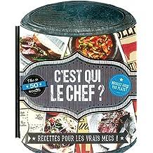 C'Est Qui Le Chef? (Man Up Your Meals)