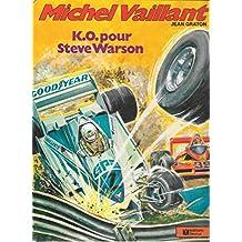 """Michel Vaillant. """"K.O. pour Steve Warson"""" (1979)"""