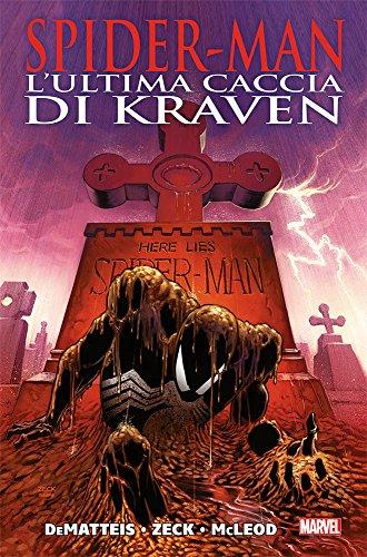 L'ultima caccia di Kraven. Spider-Man