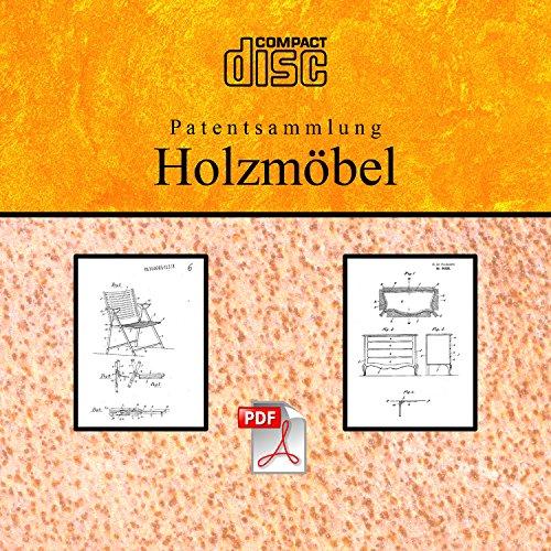 Holzmöbel selber bauen Betten, Tische, Schränke usw., 104 deutsche Patente CD