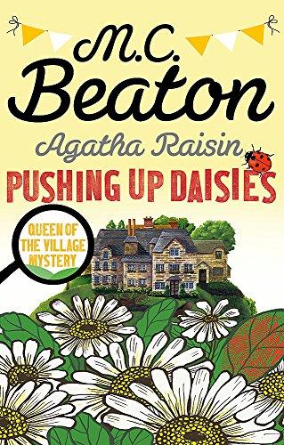 Agatha Raisin enquête : Pushing Up Daisies : Agatha Raisin