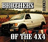 Brothers of the 4x4 by Hank 3 (2013-09-30)