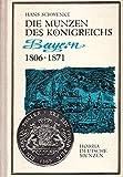Die Münzen des Königreichs Bayern 1806 - 1871. Deutsche Münzen Band 5.,Fotografien Hans Schwenke. Gestaltung und Übersichttafel Peter Fritzsche.