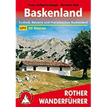 Baskenland: Euskadi, Navarra und Französisches Baskenland. 50 Touren. Mit GPS-Daten. (Rother Wanderführer)