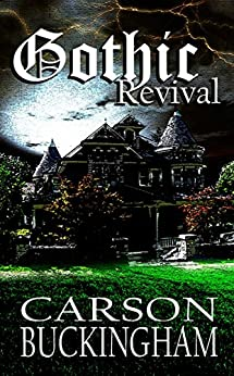 Gothic Revival (English Edition) de [Buckingham, Carson]