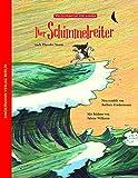 Der Schimmelreiter: nach Theodor Storm (Weltliteratur für Kinder)