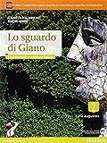 Sguardo di Giano. Per i Licei. Con e-book. Con espansione online: 2