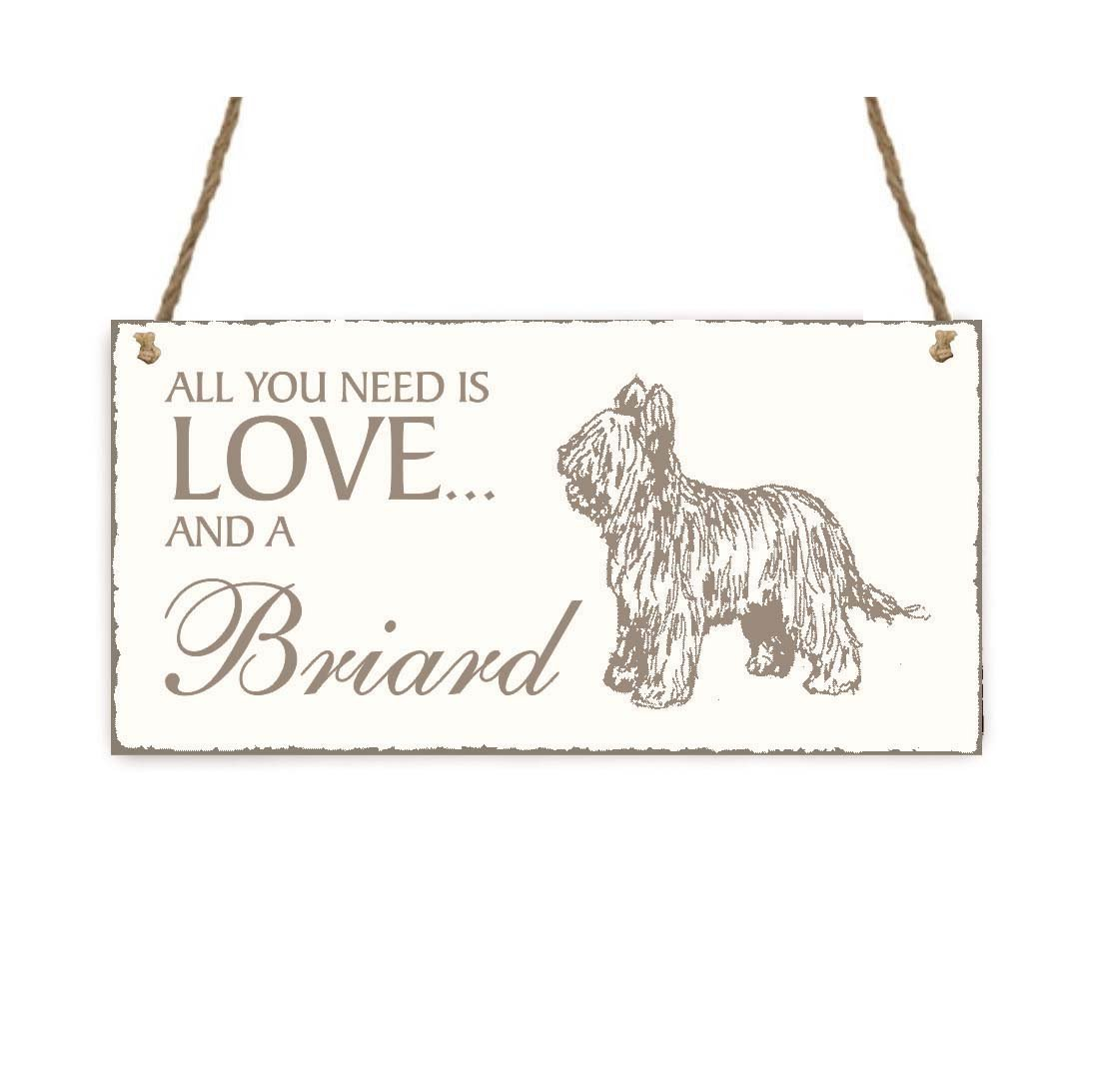 """'""""All You Need Is Love And A Briard Dog' Shabby Vintage Wooden Door Sign Plaque with Text '"""