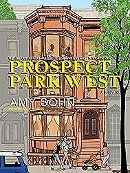 Prospect Park West: A Novel by Amy Sohn (2009-09-01)