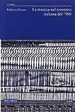 eBook Gratis da Scaricare La musica nel romanzo italiano del 900 (PDF,EPUB,MOBI) Online Italiano