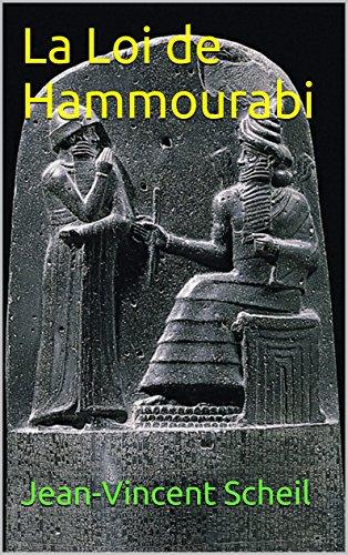 La Loi de Hammourabi
