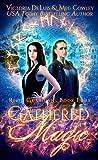 Gathered Magic: A Ley Line World Urban Fantasy Adventure (Relic Guardians Book 4)