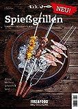 Spießgrillen: FIRE&FOOD Bookazine N°3