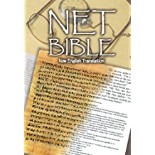 NET Bible First Edition (with notes) (English Edition)