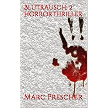 Blutrausch: 2 Horrorthriller
