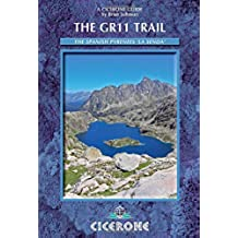 The GR11 Trail - La Senda. Through the Spanish Pyrenees. Cicerone. (Cicerone Guides)