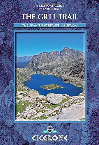 The GR11 Trail - La Senda. Through the Spanish Pyrenees. Cicerone. (Cicerone Guides) por Brian Johnson