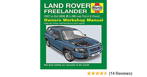 Land Rover Freelander (97 - Oct 06) Haynes Owners Workshop Manual